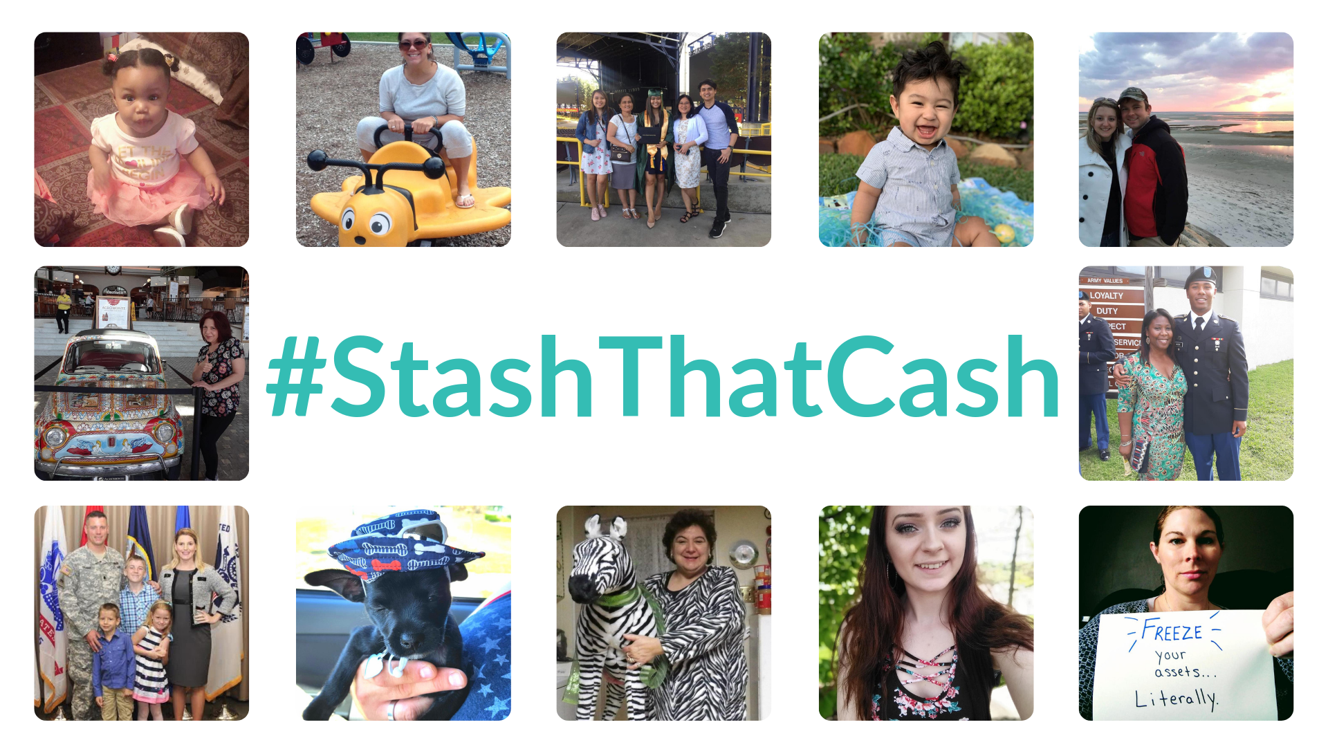 Collage of contest winners of all different ethnicities and walks of life with the hashtag 'Stash That Cash' front and center